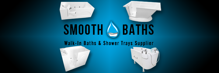 SMOOTH BATHS - Irish supplier of high quality walk-in baths and shower trays